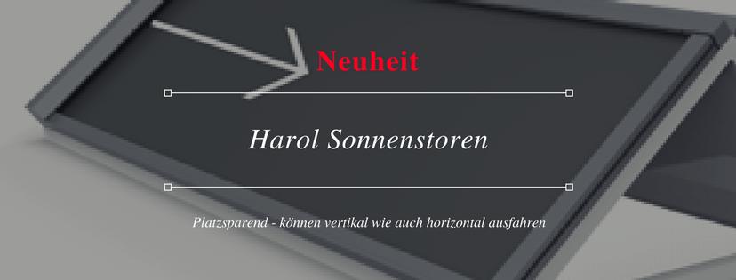 Neuheit Sonnenstoren und Markisen von Harol